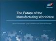 The Future of the Manufacturing Workforce