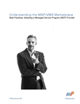 Understanding the MSP/VMS Marketplace
